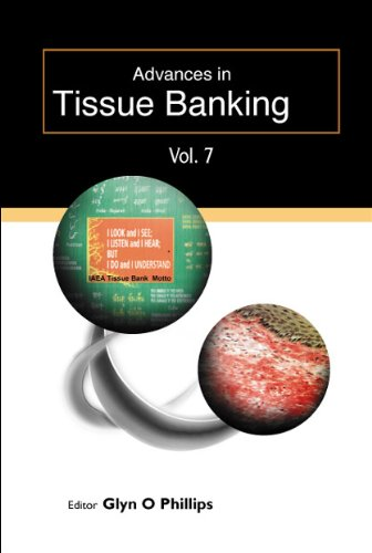 Advances In Tissue Banking, Vol. 7 (Hardback)