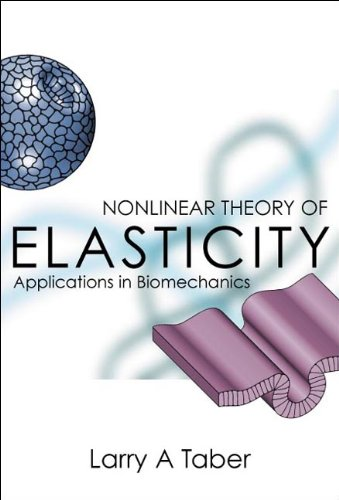 Nonlinear Theory of Elasticity: Larry A. Taber
