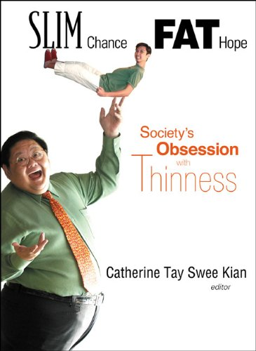 9789812387387: Slim Chance, Fat Hope: Society's Obsession With Thinness