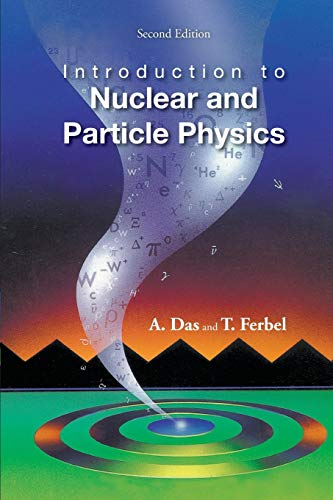9789812387448: Introduction to Nuclear and Particle Physics