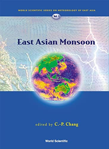 9789812387691: 2: East Asian Monsoon (World Scientific Series on Meteorology of East Asia)