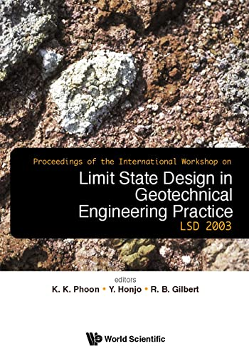 Limit State Design in Geotechnical Engineering Practice: Phoon, Kok-Kwang