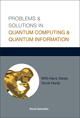 9789812387905: Problems and Solutions in Quantum Computing and Quantum Information
