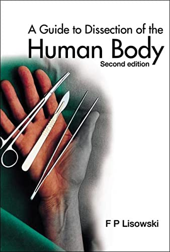 9789812388179: A Guide To Dissection Of The Human Body