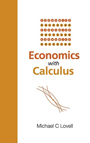 Economics With Calculus: Michael C. Lovell