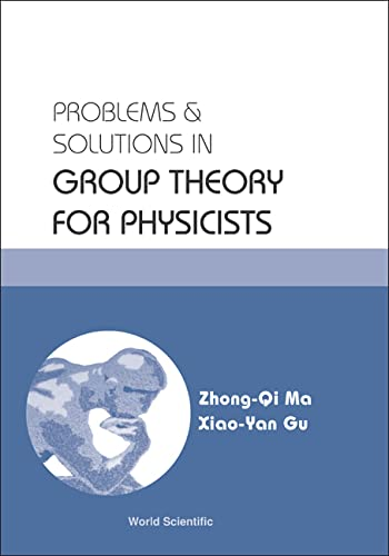 9789812388322: Problems and Solutions in Group Theory for Physicists