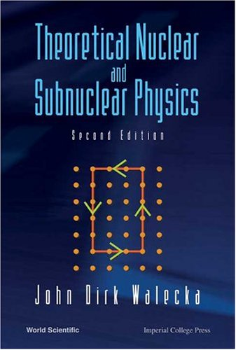 9789812388988: Theoretical Nuclear And Subnuclear Physics
