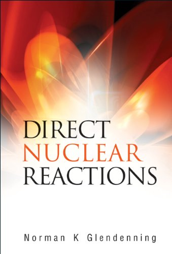 9789812389459: Direct Nuclear Reactions