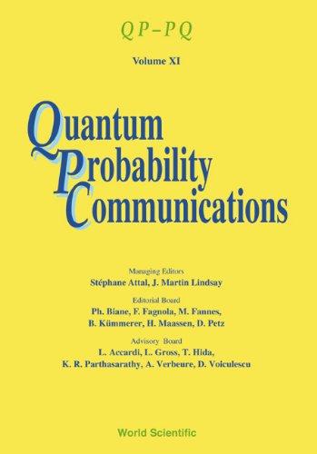 9789812389596: Quantum Probability Communications: Qp-Pq - Volume XII (Qp-Pq: Quantum Probability and White Noise Analysis)