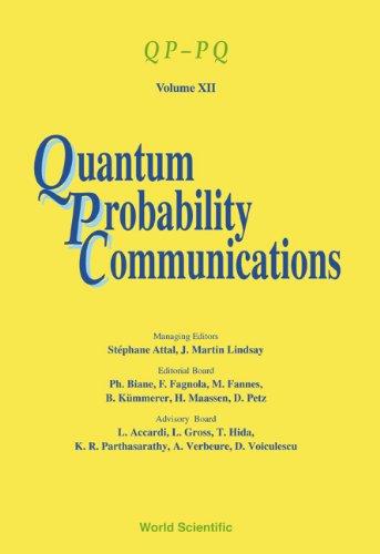 9789812389749: Quantum Probability Communications: Qp-Pq - Volume XII (Qppq: Quantum Probability and White Noise Analysis)