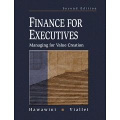 9789812403780: Finance for Executives: Managing for Value Creation