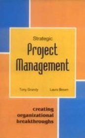 9789812431035: Strategic Project Management: Creating Organizational Breakthroughs