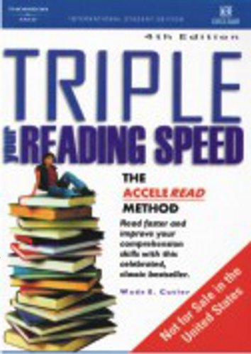 Triple Your Reading Speed: The Acceleread Method Learn to Read Faster and Comprehend Better with ...