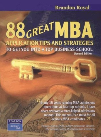 9789812445872: 88 Great MBA Application Tips and Strategies to Get You Into a Top Business School 2nd Edition