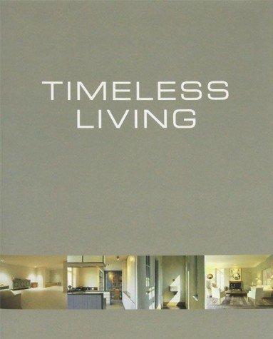 9789812452030: Timeless Living: 1995-2005