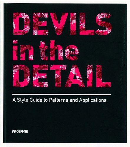 9789812455994: Devils in the Detail: A Style Guide to Patterns & Applications
