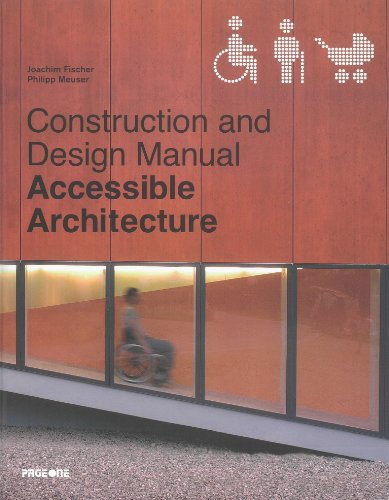 9789812456540: Accessible Architecture: Age and Disability-friendly Planning and Building in the 21st Century