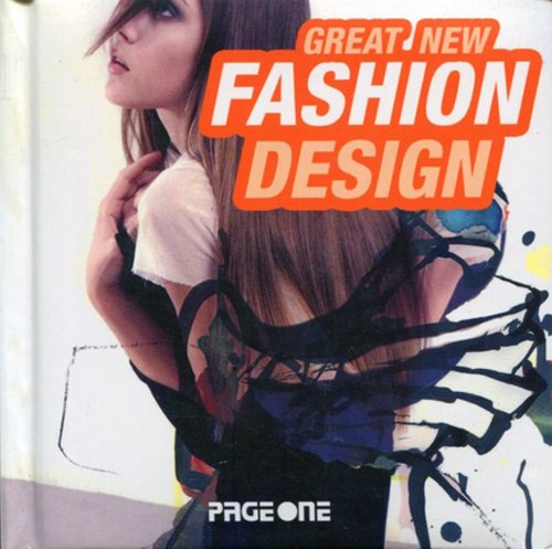 9789812458384: Great New Fashion Design
