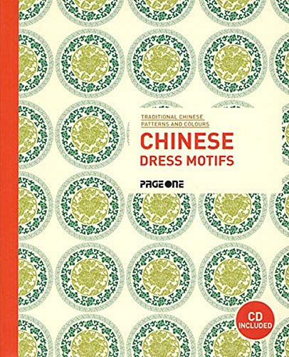 9789812459237: Traditional Chinese Patterns and Colours: Chinese Dress Motifs (with CD)