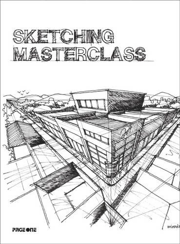 9789812459350: Sketching Masterclass: A Guide to Sketching from Freedrawinglesson.Blogspot.Com