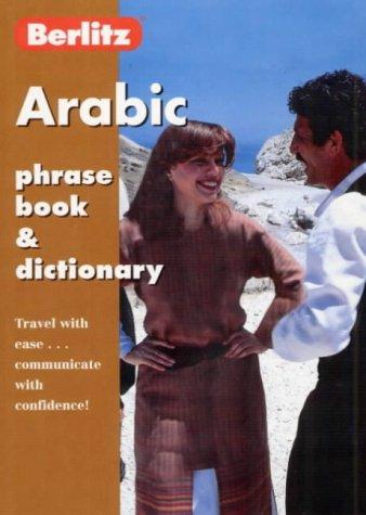 Arabic Phrase Book and Dictionary (Berlitz Phrasebooks): Berlitz