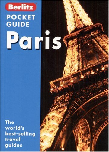 9789812460967: Berlitz Paris Pocket Guide (Berlitz Pocket Guides)