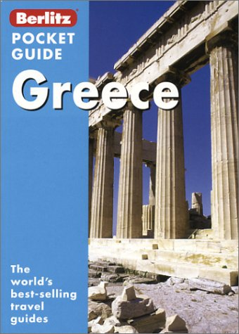 Greece (Berlitz Pocket Guides) (981246123X) by John Chapple