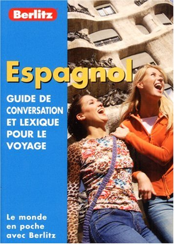 9789812461575: Spanish Berlitz Phrase Book for French Speakers (French Edition)
