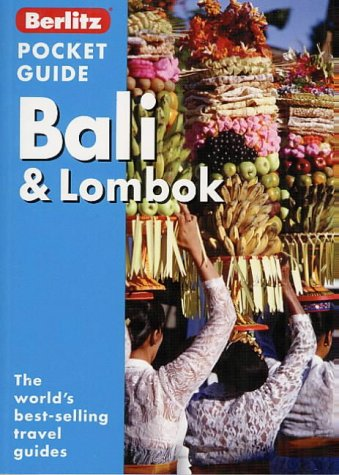 9789812462329: Bali and Lombok Berlitz Pocket Guide (Berlitz Pocket Guides)
