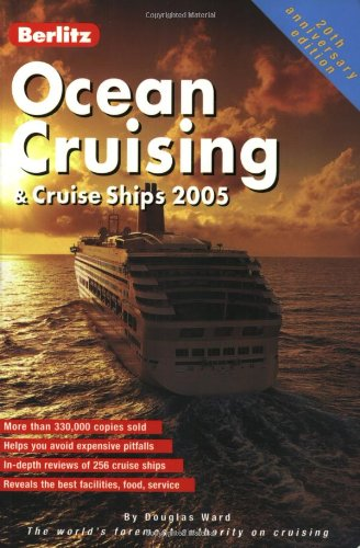 Berlitz Ocean Cruising & Cruise Ships (Berlitz Complete Guide to Cruising & Cruise Ships): ...