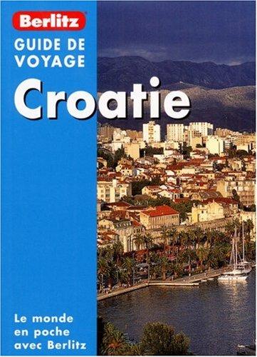 9789812465832: Croatie, Guide de voyage