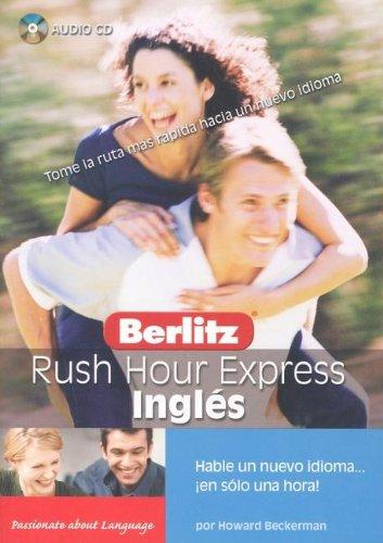Berlitz Rush Hour Express Ingles (Passionate About: Beckerman, Howard