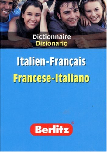 9789812466341: Italien-Français Francese-Italiano (Berlitz Dictionaries)
