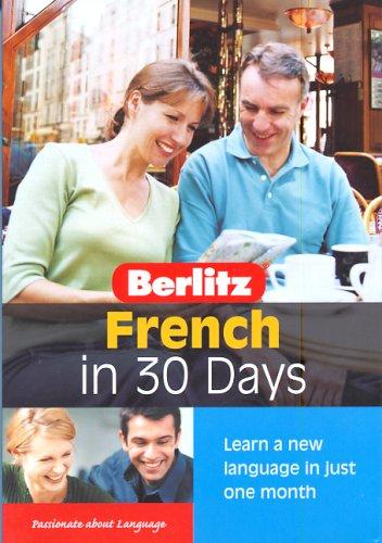 Berlitz French in 30 Days (Berlitz in: Inc. Berlitz Publishing