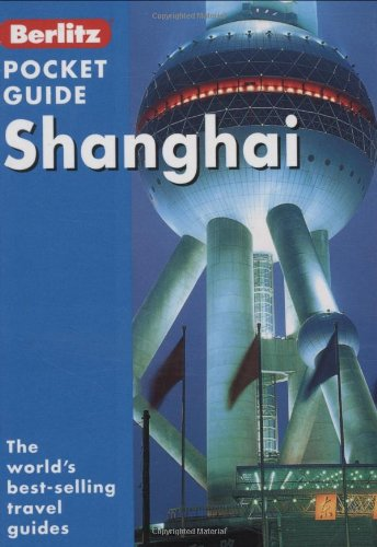 9789812467812: Shanghai (Berlitz Pocket Guides)