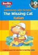9789812468222: Italian the Missing Cat Hardcover with CD (Berlitz Kidz S.) (Italian Edition)