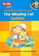 9789812468239: The Missing Cat: Spanish (Las aventuras de Nicolas / Adventures with Nicholas) (Spanish Edition)