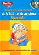 A Visit to Grandma: Spanish (Berlitz Kids: Adventures with Nicholas) (Spanish Edition)