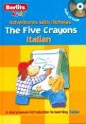 The Five Crayons: Italian (Adventures with Nicholas