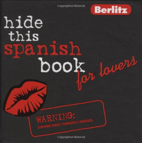 9789812468482: Hide This Spanish Book for Lovers (Hide This Book for Lovers)