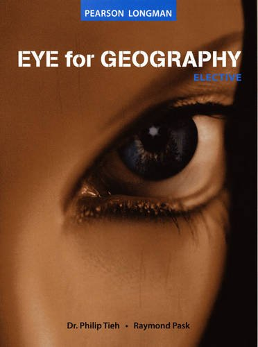 9789812477668: Eye for Geography Elective: S3/4/5 TB S/E