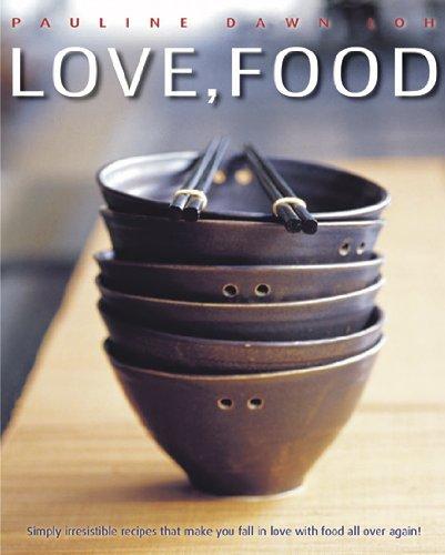 Love, Food: Pauline Dawn Loh