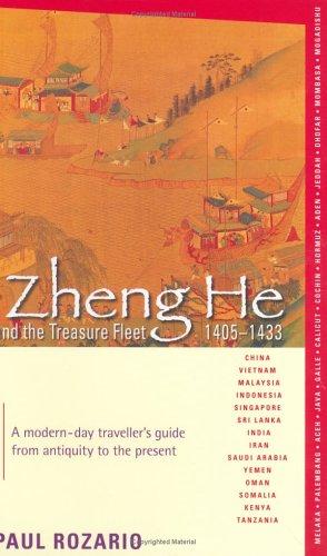 Zheng He and the Treasure Fleet 1405-1433: Rozario, Paul