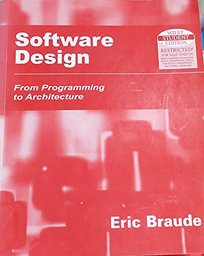 9789812530196: Software Design: From Programming to Architecture