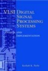 Vlsi Digital Signal Processing Systems: Keshab K Parhi