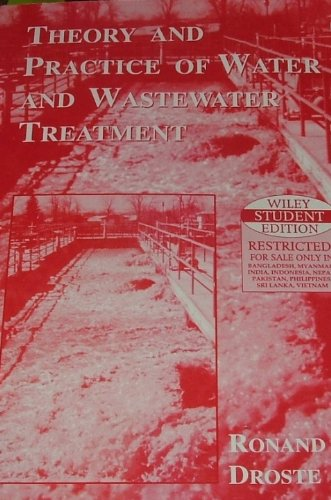 Theory and Practice of Water & Wastewater Treatment: Ronald L. Droste