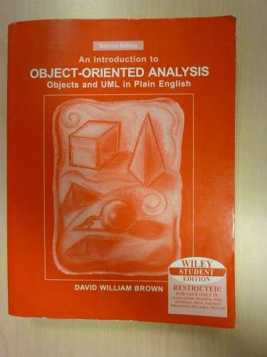 An Introduction to Object Oriented Analysis: Objects: Brown, David William