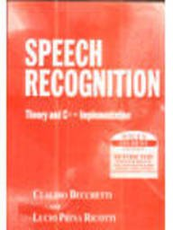 9789812531070: Speech Recognition: Theory and C++ Implementation with CD