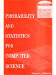 9789812531117: Probability and Statistics for Computer Science