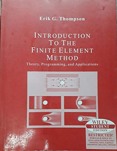 9789812531391: Introduction to the Finite Element Method: Theory, Programming and Applications